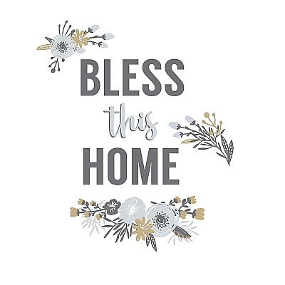 BLESS THIS HOME FLORAL QUOTE PEEL AND STICK WALL DECALS